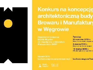 Konkurs na koncepcję architektoniczną budynków Browaru i Manufaktury w Węgrowie